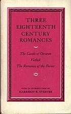 Three eighteenth century romances: The…