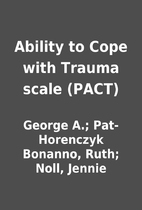 Ability to Cope with Trauma scale (PACT) by…