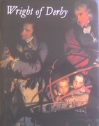 Wright of Derby by Judy Egerton