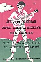 Juan Bobo and the Queen's Necklace: A Puerto…