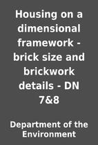 Housing on a dimensional framework - brick…