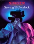 Sewing With an Overlock by Inc Editors of Cy…
