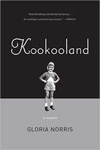 KooKooLand by Gloria Norris