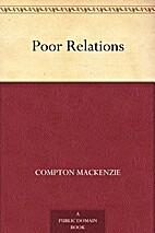 Poor Relations by Compton Mackenzie