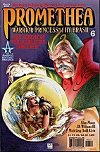 Promethea #06 - A Warrior Princess by Alan…