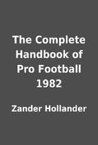 The Complete Handbook of Pro Football 1982…