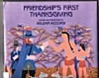 Friendship's First Thanksgiving by…