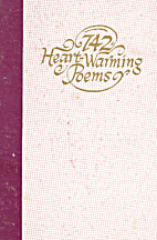 742 Heart Warming Poems by John R. Rice