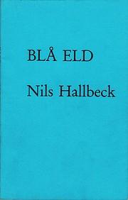Blå eld by Nils Hallbeck
