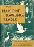 The Marjorie Rawlings Reader by Marjorie…