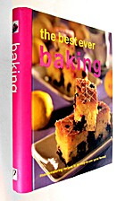 The Best Ever Baking Mouthwatering Recipes…