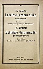Latviešu grammatika vācu skolām un…