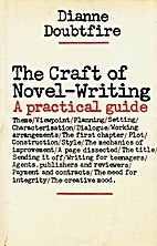 The Craft of Novel Writing by Dianne…