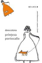 prințesa portocalie by Dana Catona