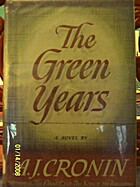 The Green Years by A. J. Cronin