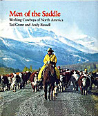 Men of the saddle: Working cowboys of Canada…