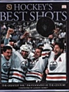 Hockey's Best Shots: The Greatest NHL…