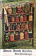 Alma's Amish Kitchen by Alma Hershberger