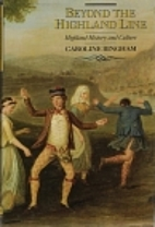 Beyond the Highland Line: Highland History…
