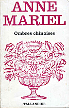 Ombres chinoises by Anne Mariel