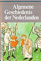 Algemene geschiedenis der Nederlanden. 1:…