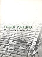 Por toda a minha vida by Carmen Portinho