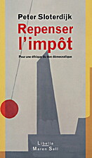 Repenser l'impôt by Peter Sloterdijk