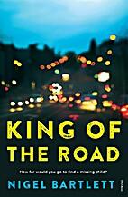 King of the road by Nigel Bartlett