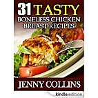 31 Tasty Boneless Chicken Breast Recipes by…