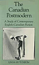The Canadian Postmodern: A Study of…