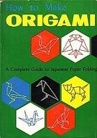 How to Make Origami by Isao Honda