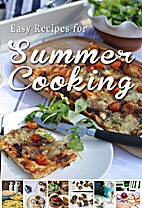 Easy Recipes for Summer Cooking: A short…