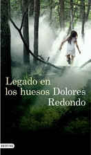 The Legacy of the Bones by Dolores Redondo