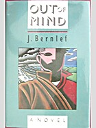 Out of Mind by J. Bernlef