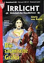 Die satanische Gräfin by Gloria von Raven