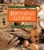 Brood en gebak uit de countrykeuken by…