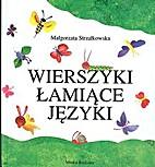 Wierszyki łamiące języki by Strzalkowska…