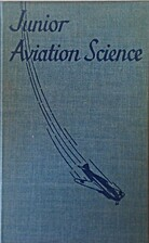 Junior Aviation Science by D. H. Grimm and…