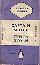 Captain Scott by Stephen Gwynn