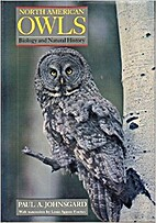 North American Owls : Biology and Natural…