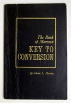 The Book of Mormon: Key to conversion by…