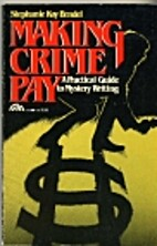 Making Crime Pay: A Practical Guide to…