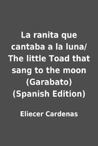 La ranita que cantaba a la luna/ The little…