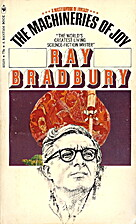 The Machineries of Joy by Ray Bradbury