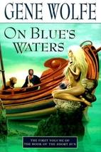 On Blue's Waters by Gene Wolfe