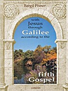 With Jesus Through Galilee According to the…