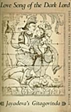 Gita Govinda: Love Song of the Dark Lord by…