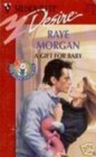 A Gift for Baby by Raye Morgan