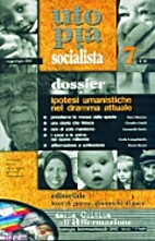 Utopia Socialista n.7 Ipotesi umanistiche…