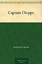 Captain Dieppe by Anthony Hope